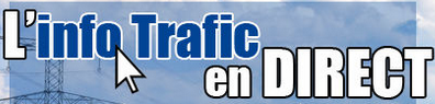 INFOS TRAFIC